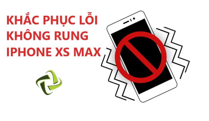 khac phuc loi rung iphones max hieu qua