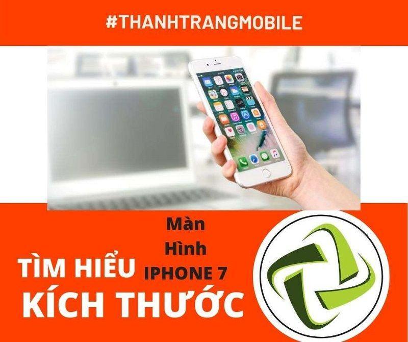 tim-hieu-kich-thuoc-man-hinh-iphone-7