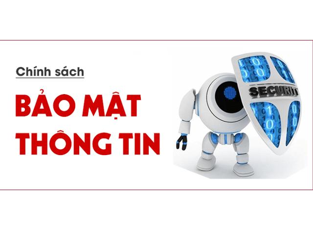 chinh sach bao mat thong tin