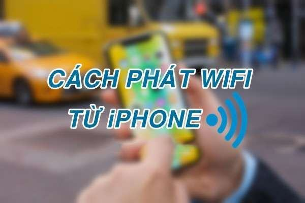 huong-dan-cach-phat-wifi-tu-iphone-5