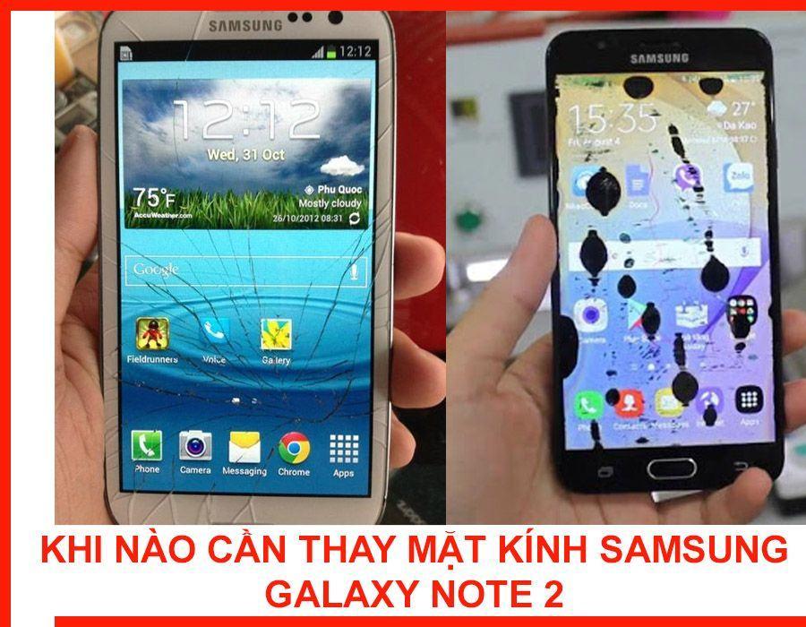 khi-nao-can-thay-mat-kinh-samsung-galaxy-note2