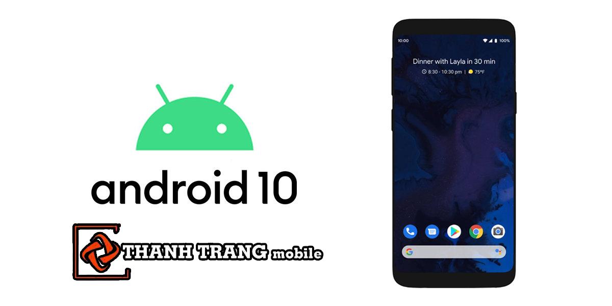 Tính năng hay trên Android 10