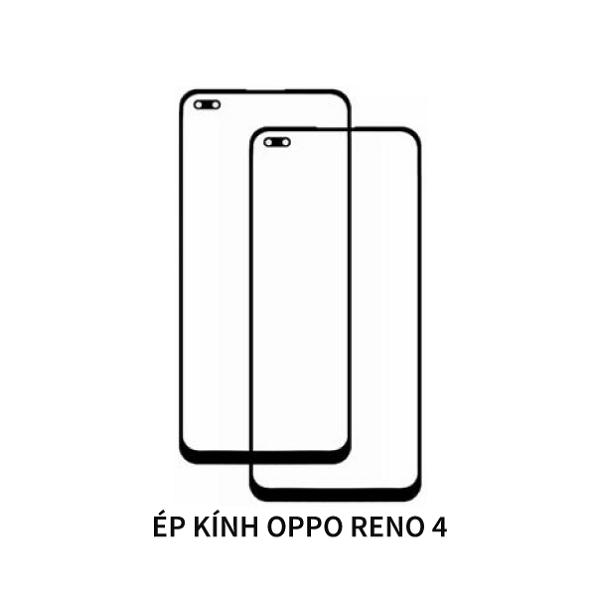 Ép Kính Oppo Reno 4